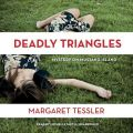 Deadly Triangles