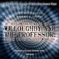 Whithering of Willoughby and the Professor: Their Ways in the Worlds