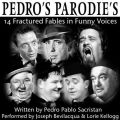 Pedro's Parodies