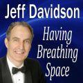Having Breathing Space
