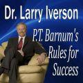 P. T. Barnum's Rules for Success