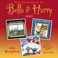 Adventures of Bella & Harry, Vol. 5