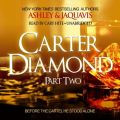 Carter Diamond, Part Two