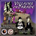 Villains on Parade