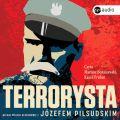 Terrorysta. Michal Wojcik w rozmowie z Jozefem Pilsudskim