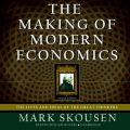 Making of Modern Economics, Second Edition