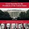 Great Speeches by the Presidents of the United States, Vol. 1
